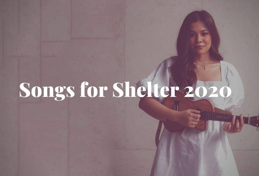 Songs For Shelter 2020