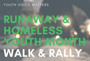 Runaway and Homeless Youth Month Walk and Rally @ START: TAY Academy